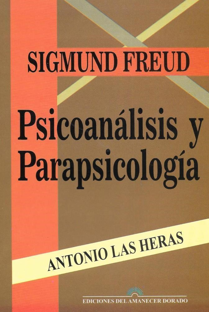 Papel Sigmund Freud Psicoanalisis Y Parapsicologia