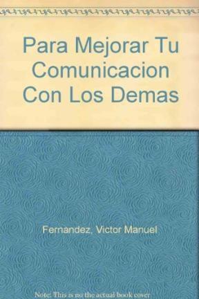 Papel Para Mejorar Tu Comunicacion Con Los Demas
