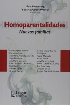 Papel Homoparentalidades. Nuevas Familias