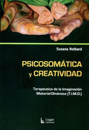 Papel Psicosomatica Y Creatividad