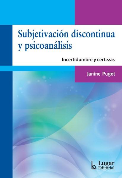 Papel Subjetivacion Discontinua Y Psicoanalisis