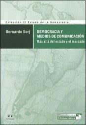 Papel Democracia Y Medios De Comunicacion