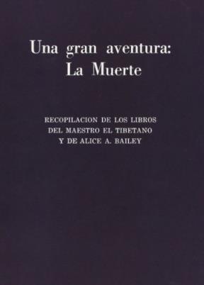 Papel Una Gran Aventura La Muerte (Recop.Maestro Tib.) Edicion Nacional