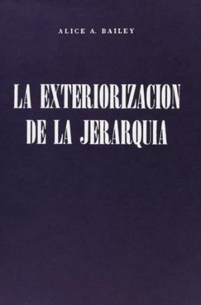 Papel Exteriorizacion De La Jerarquia, La