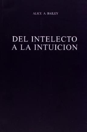 Papel Del Intelecto A La Intuicion