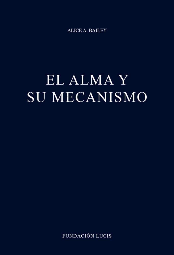 Papel Alma Y Su Mecanismo, El