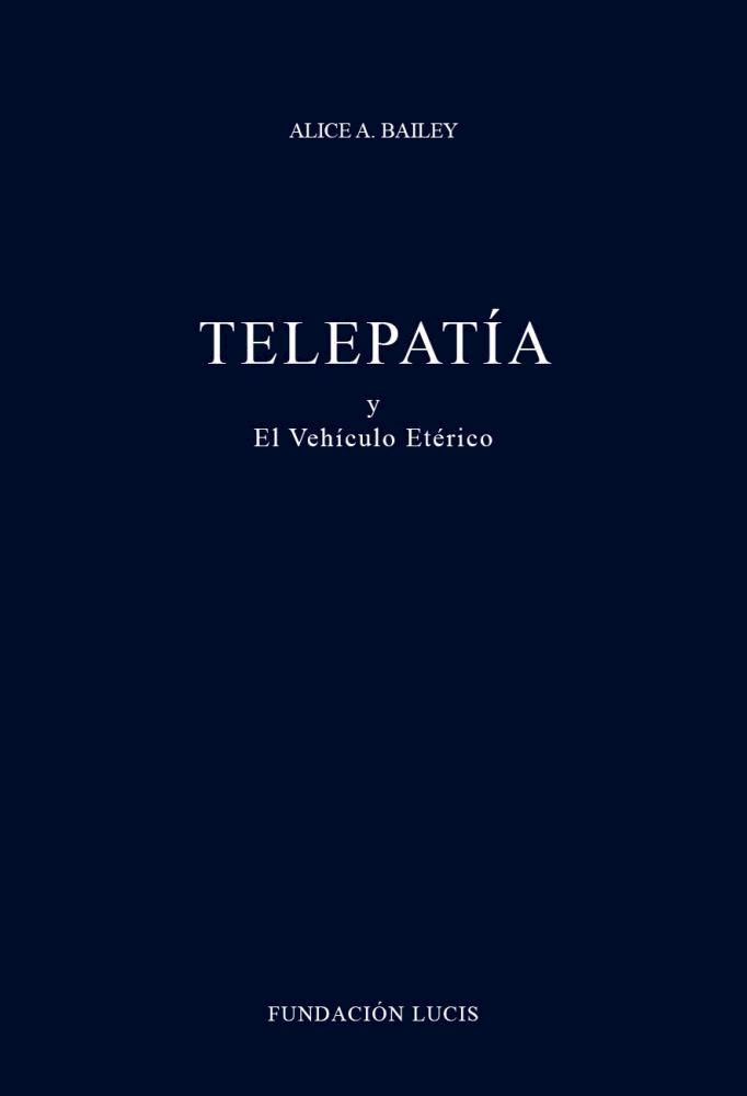 Papel Telepatia Y El Vehiculo Eterico