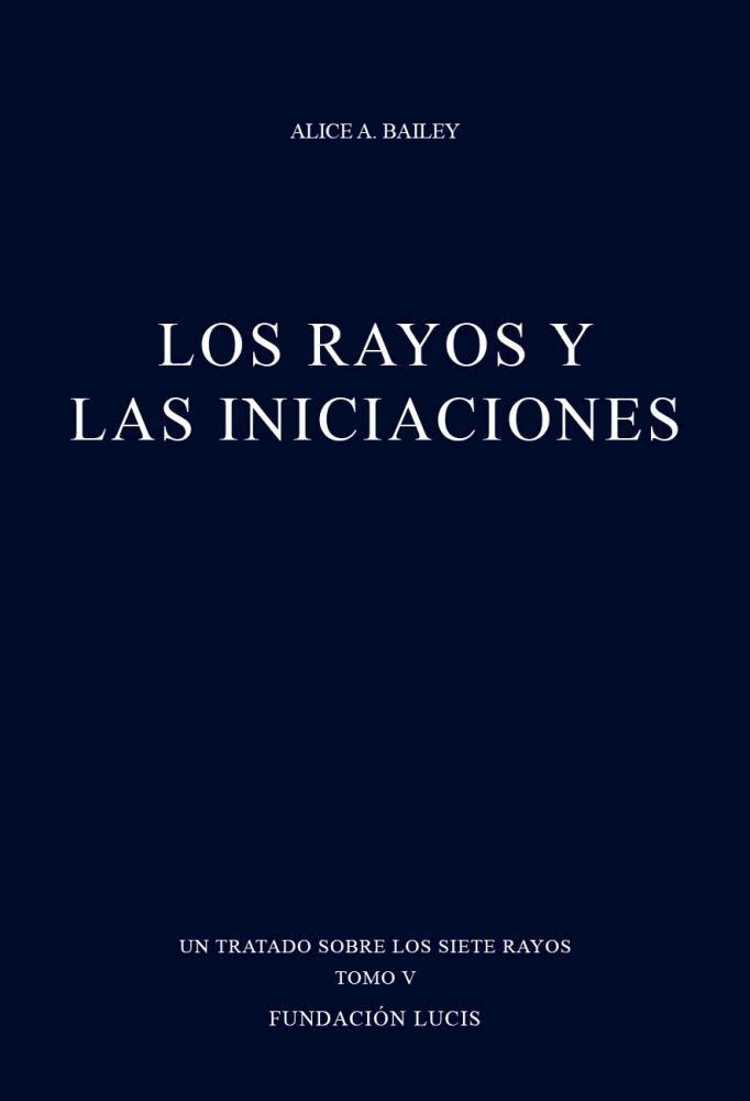 Papel Rayos Y Las Iniciaciones Tomo V Siete Rayos