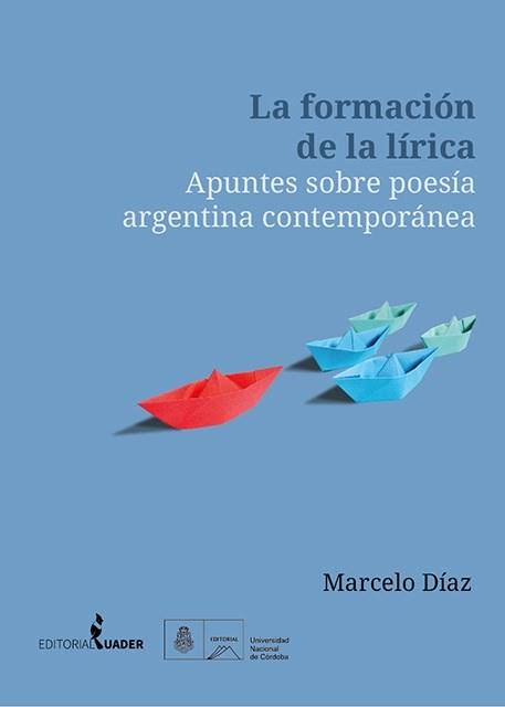 Papel Formacion De La Lirica, La. Apuntes Sobre Poesia Argentina C