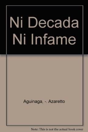 Papel Ni Decada Ni Infame Del '30 Al '43