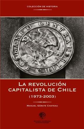 E-book La Revolución Capitalista De Chile (1973-2003)