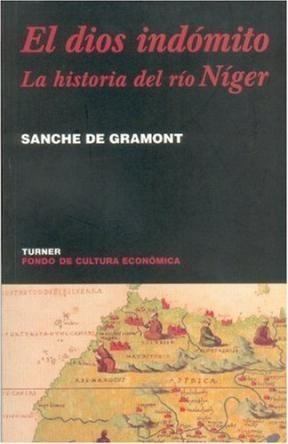 Papel El Dios Indomito.  La Historia Del Rio Niger