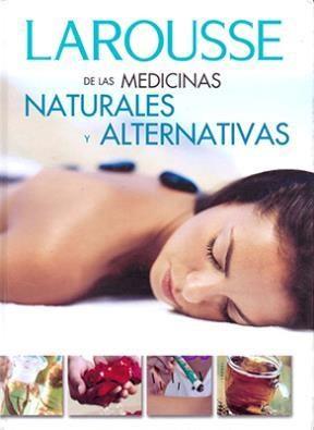 Papel Larousse De Las Medicinas Naturales Y Alternativas