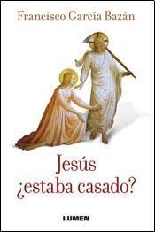 Papel Jesús Estaba Casado ?