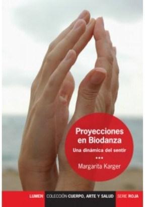 Papel Proyecciones En Biodanza. Una Dinámica Del Sentir