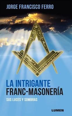 Papel Intrigante Franc-Masonería, La