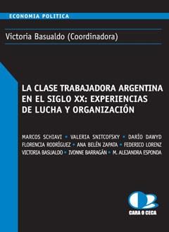 Papel Clase Trabajadora Argentina En El Siglo Xx