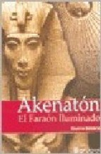 Papel Akenaton El Faraon Iluminado
