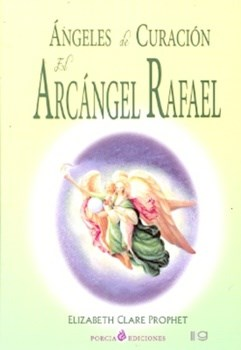 Papel Angeles De Curacion Arcangel Rafael (Coedicion)