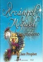 Papel ** Arcangel Miguel Ayudame (Coedicion)