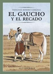 Papel Gaucho Y El Recado, El