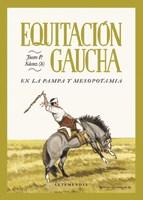 Papel Equitacion Gaucha - En La Pampa Y La Mesopotamia