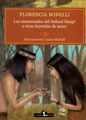 Papel Los Enamorados Del Nahuel Huapi Y Otras Leyendas De Amor