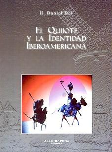 Papel Quijote Y La Identidad Iberoamericana, El