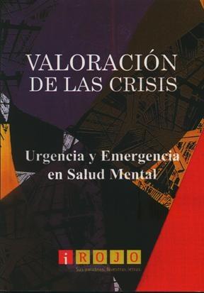 Papel Valoracion De Las Crisis Urgencia Y Emergencia