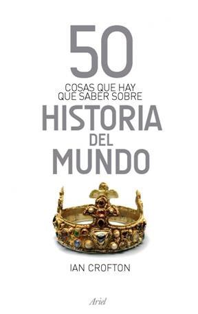 Papel 50 Cosas Que Hay Que Saber Sobre Historia Del Mund