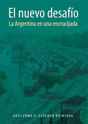 Papel Nuevo Desafio, El - La Argentina En Una Encrucija