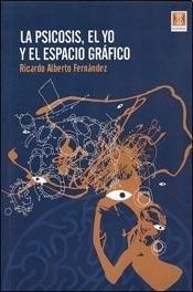 Papel Psicosis, El Yo Y El Espacio Gráfico , La