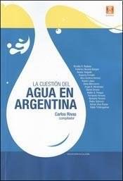 Papel Cuestion Del Agua En La Argentina , La
