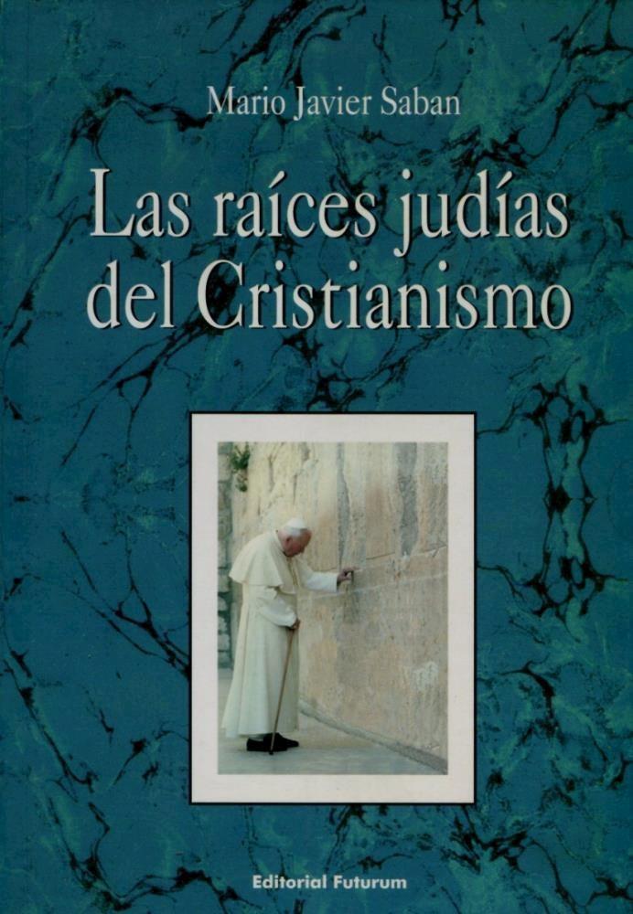 Papel Raices Judias Del Cristianismo, Las