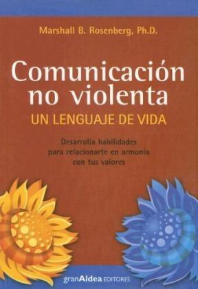 Papel Comunicacion No Violenta Un Lenguaje De Vida Edicion Nacional