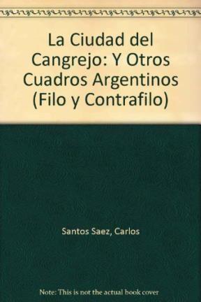Papel La Ciudad Del Cangrejo Y Otros Cuadros Argentinos
