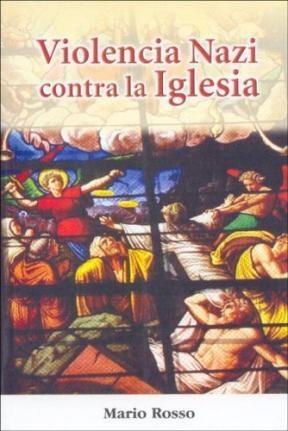 Papel Violencia Nazi Contra La Iglesia