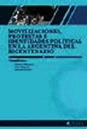 Papel Movilizaciones, Protestas E Identidades Politicas En La Arge