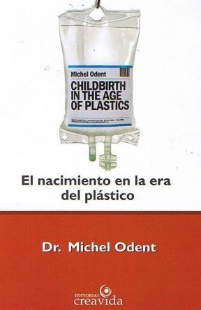 Papel Nacimiento En La Era Del Plástico, El