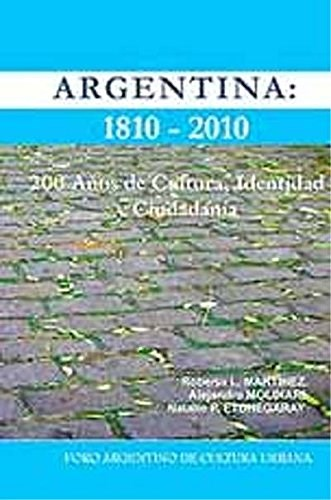 Papel Argentina 1810-2010 - 200 Años De Cultura, Identi