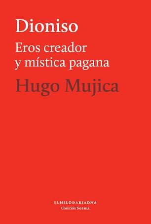 Papel Dioniso Eros Creador Y Mistica Pagana