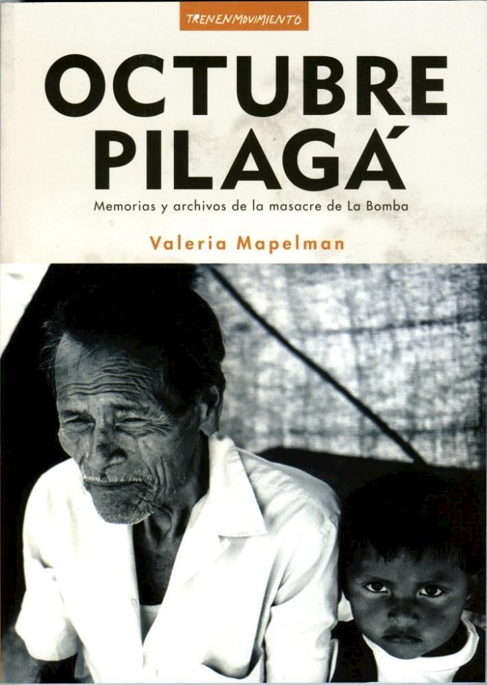 Papel Octubre Pilaga, Memorias Y Archivos
