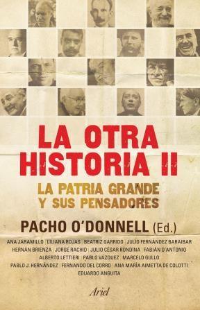 Papel La Otra Historia Ii. Pensadores De La Patria Grande