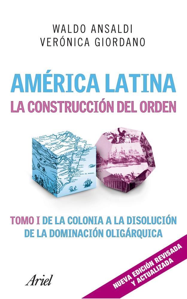 Papel Amã?Rica Latina. La Construcciã?N Del Orden   Nueva Edicion