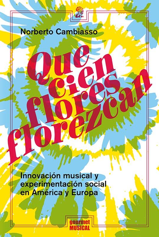Papel Que Cien Flores Florezcan
