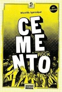 Papel Cemento. El Semillero Del Rock