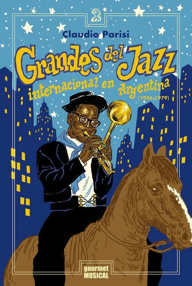 Papel Grandes Del Jazz Internacional En Argentina (1956-1979)
