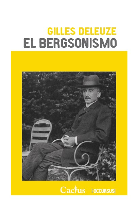 Papel Bergsonismo, El