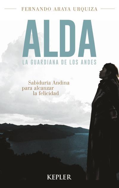 Papel Alda, La Guardiana De Los Andes