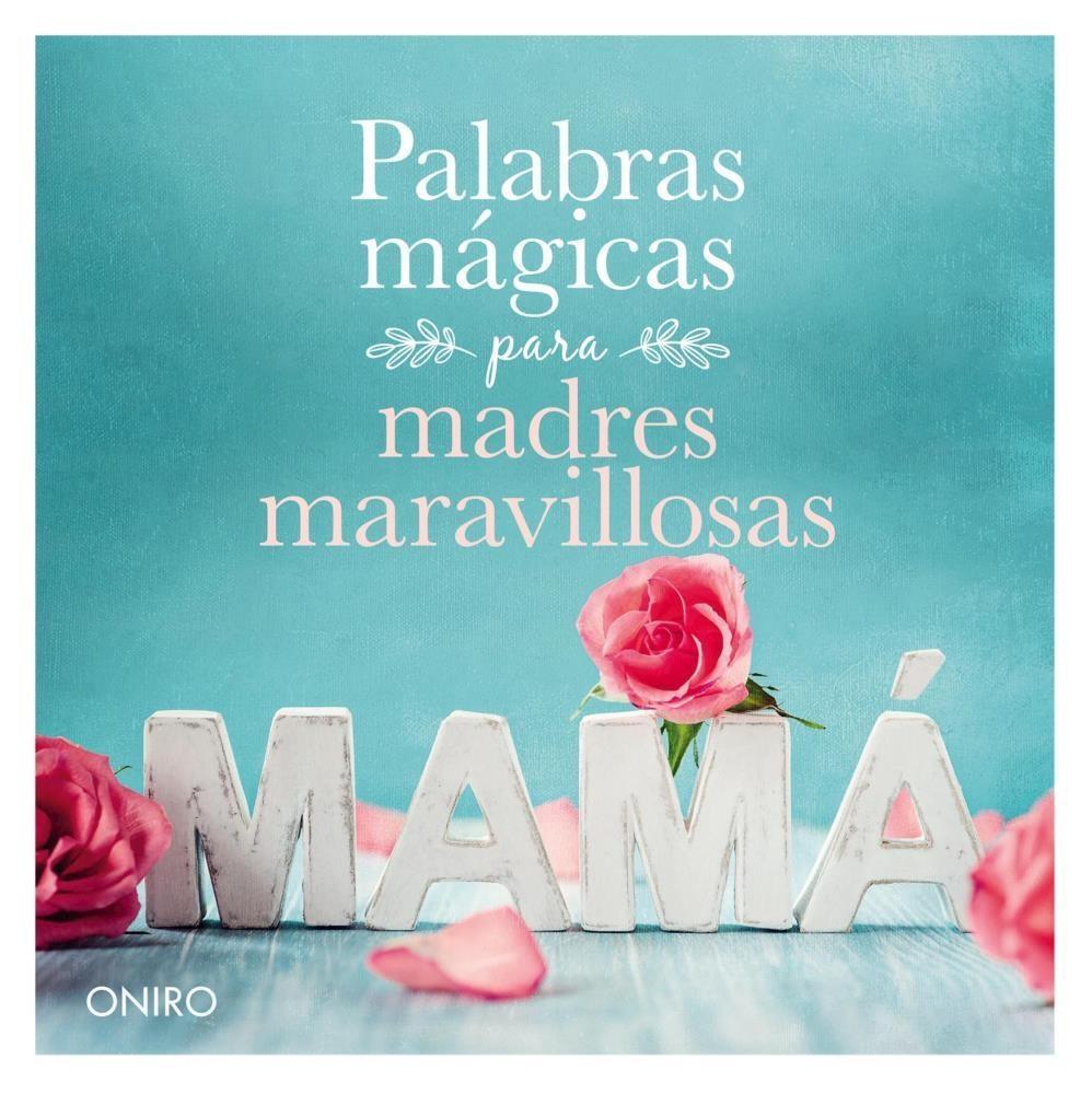 Papel Palabras Magicas Para Madres Maravillosas